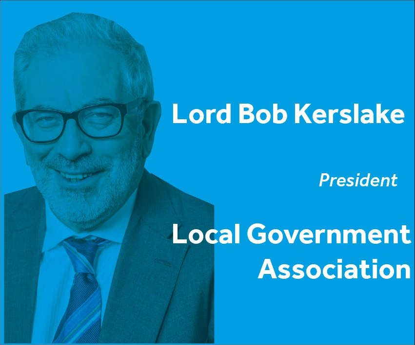 Lord Bob Kerslake President Local Government Association